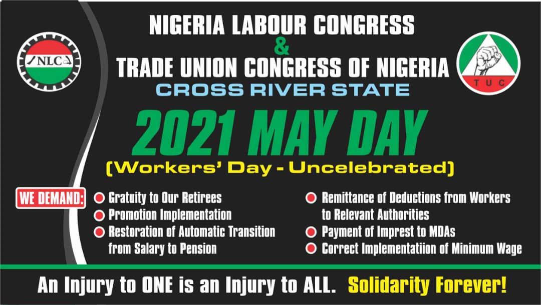 C'RIVER STATE ORGANISED LABOUR, SHUN 2021 MAY DAY FANFARE IN SOLIDARITY OF KIDNAPPED NLC CHAIRMAN, COMRADE BEN UKPEPI.